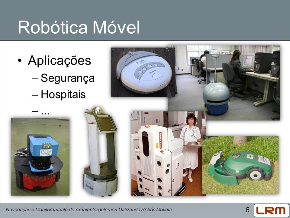 Robótica Móvel Aplicações Segurança Hospitais ...