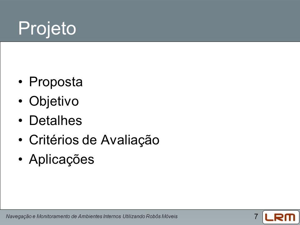 Projeto Proposta Objetivo Detalhes Critérios de Avaliação Aplicações
