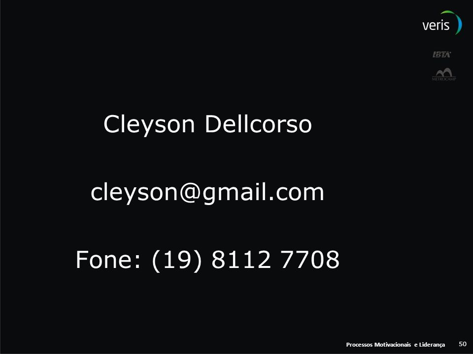 Cleyson Dellcorso cleyson@gmail.com Fone: (19) 8112 7708