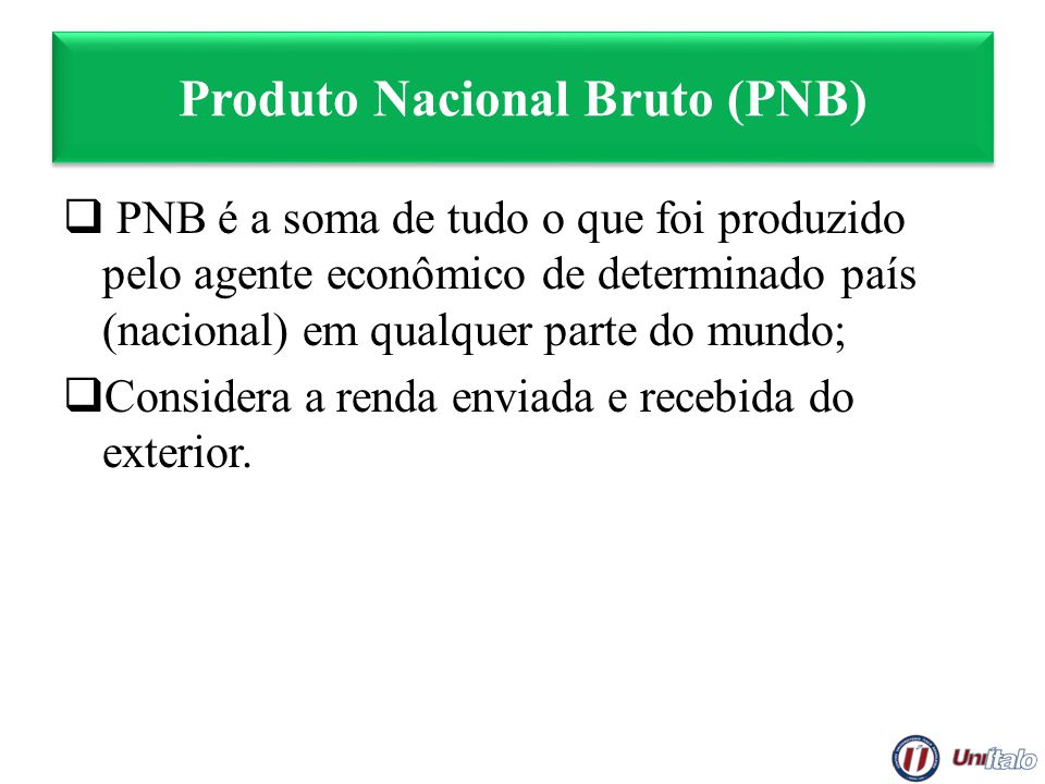 Produto Nacional Bruto (PNB)