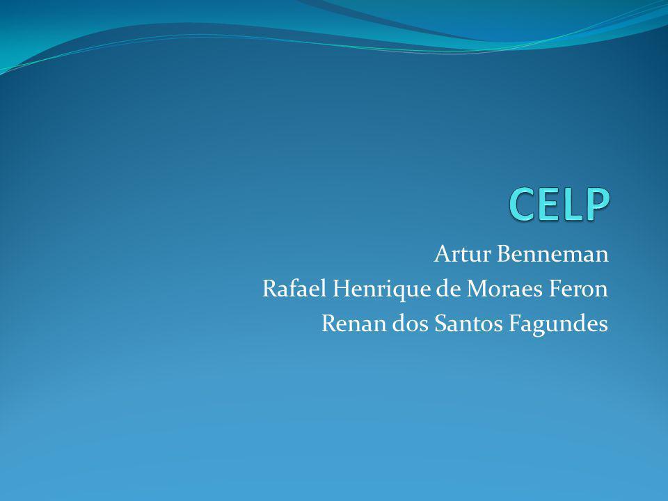 CELP Artur Benneman Rafael Henrique de Moraes Feron