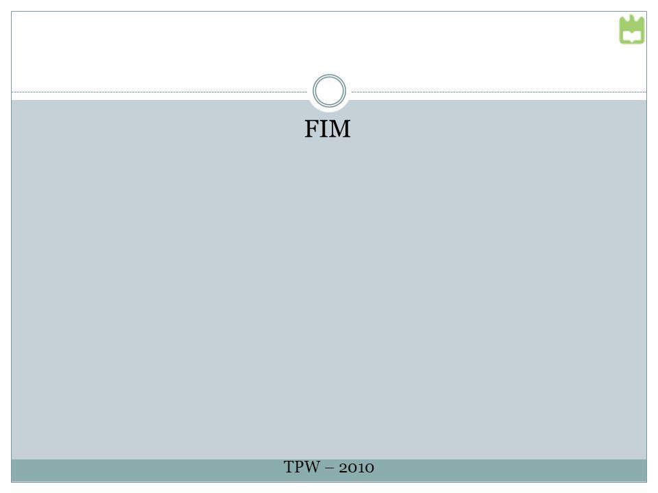 FIM TPW – 2010