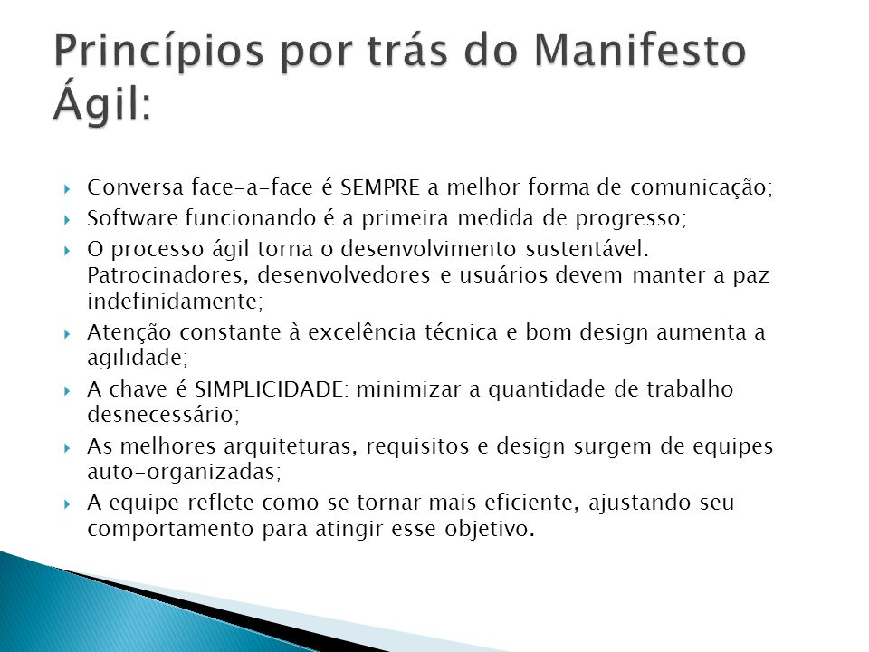 Princípios por trás do Manifesto Ágil: