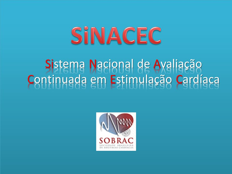 SiNACEC Sistema Nacional de Avaliação