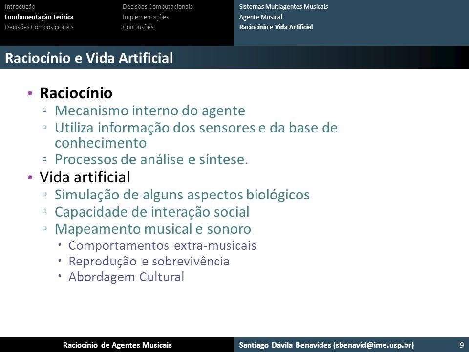 Raciocínio Vida artificial Raciocínio e Vida Artificial