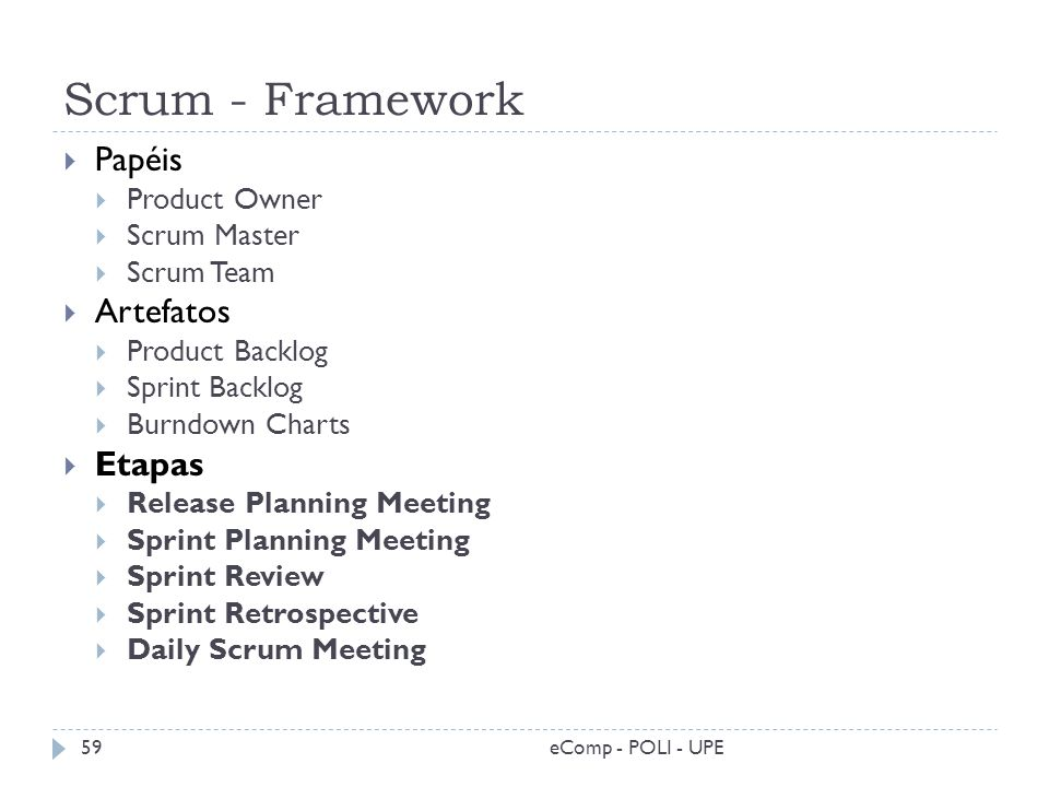 Scrum - Framework Papéis Artefatos Etapas Product Owner Scrum Master