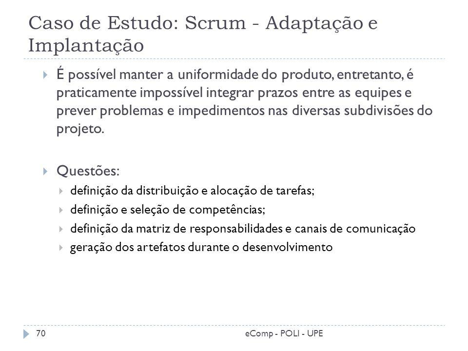 Caso de Estudo: Scrum - Adaptação e Implantação