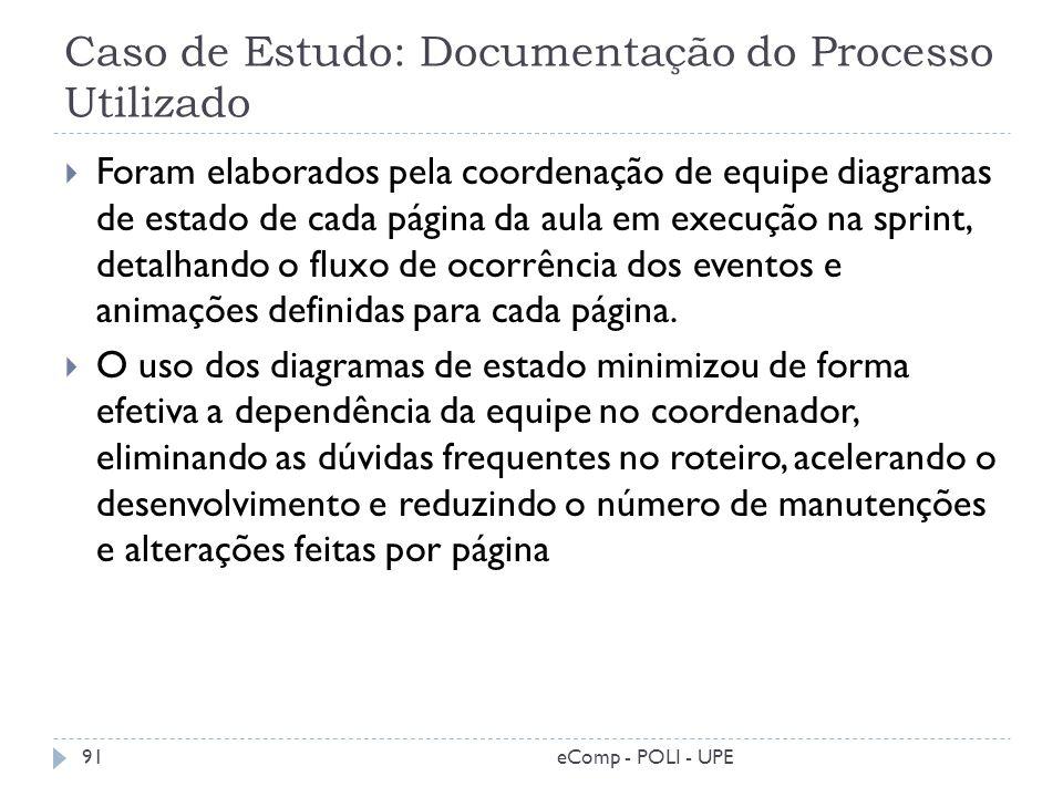 Caso de Estudo: Documentação do Processo Utilizado