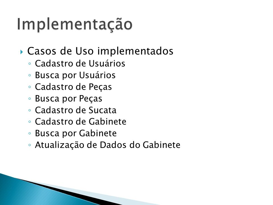 Implementação Casos de Uso implementados Cadastro de Usuários