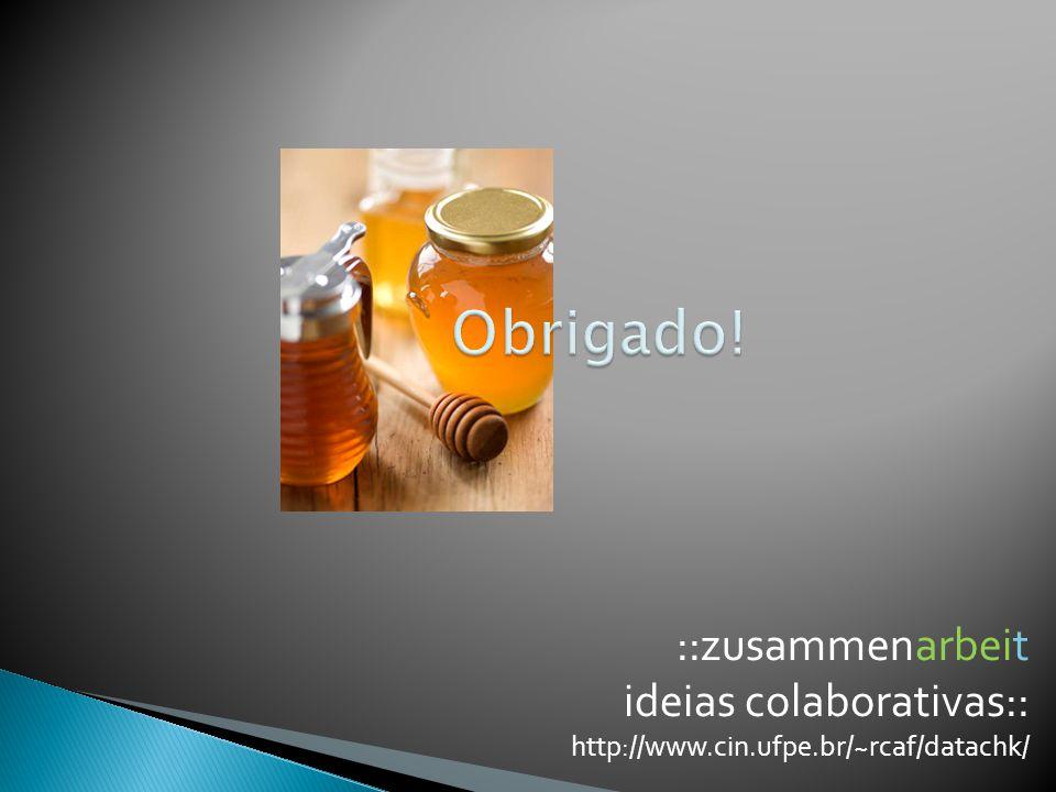 Obrigado! ::zusammenarbeit ideias colaborativas::