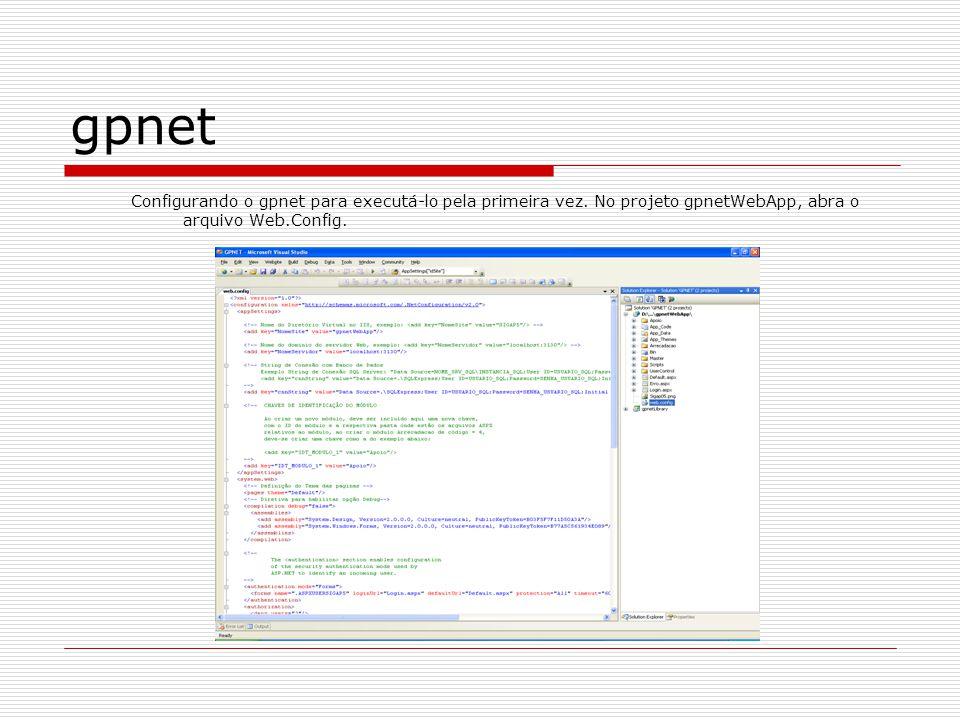 gpnet Configurando o gpnet para executá-lo pela primeira vez.