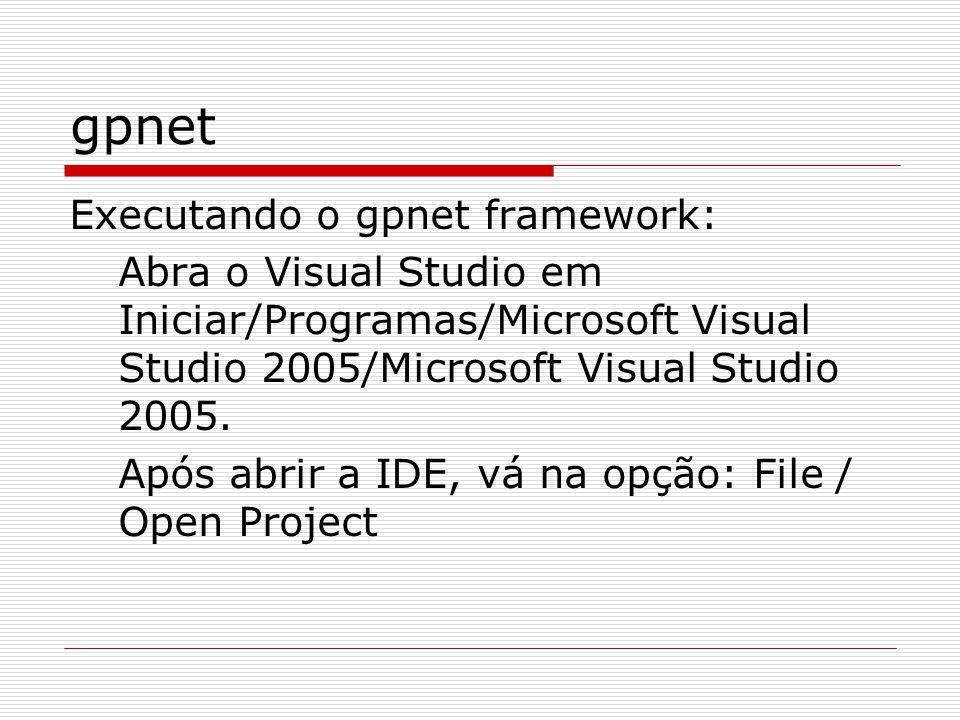 gpnet Executando o gpnet framework:
