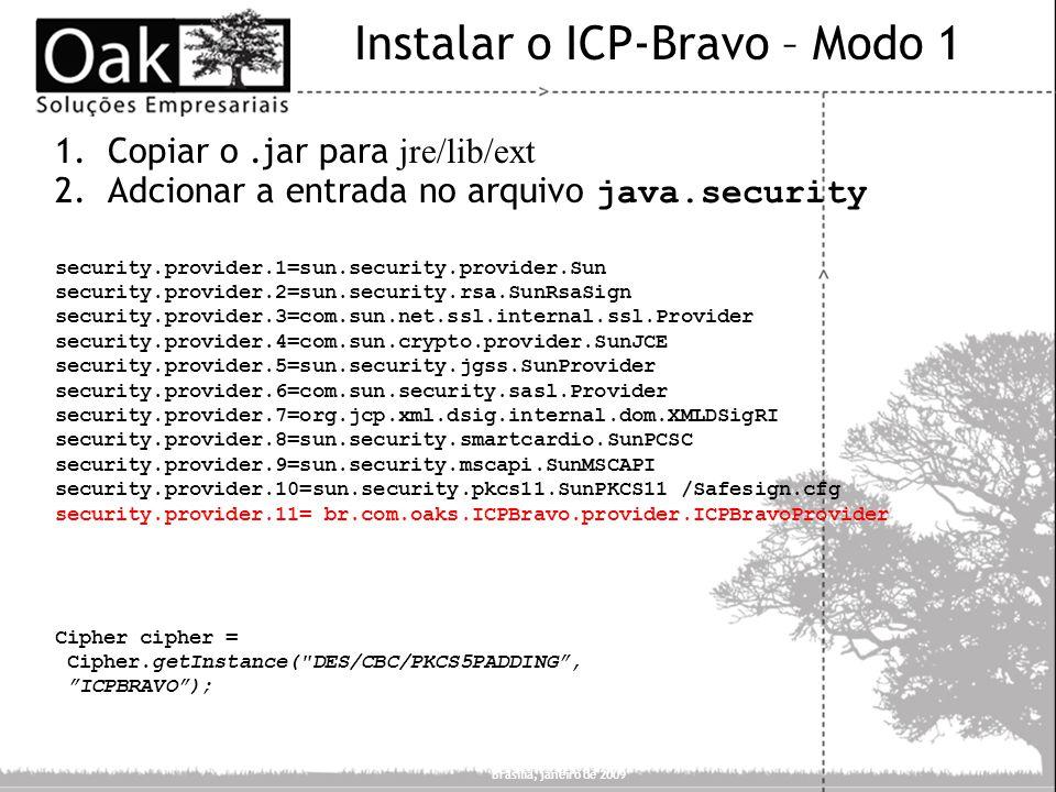 Instalar o ICP-Bravo – Modo 1