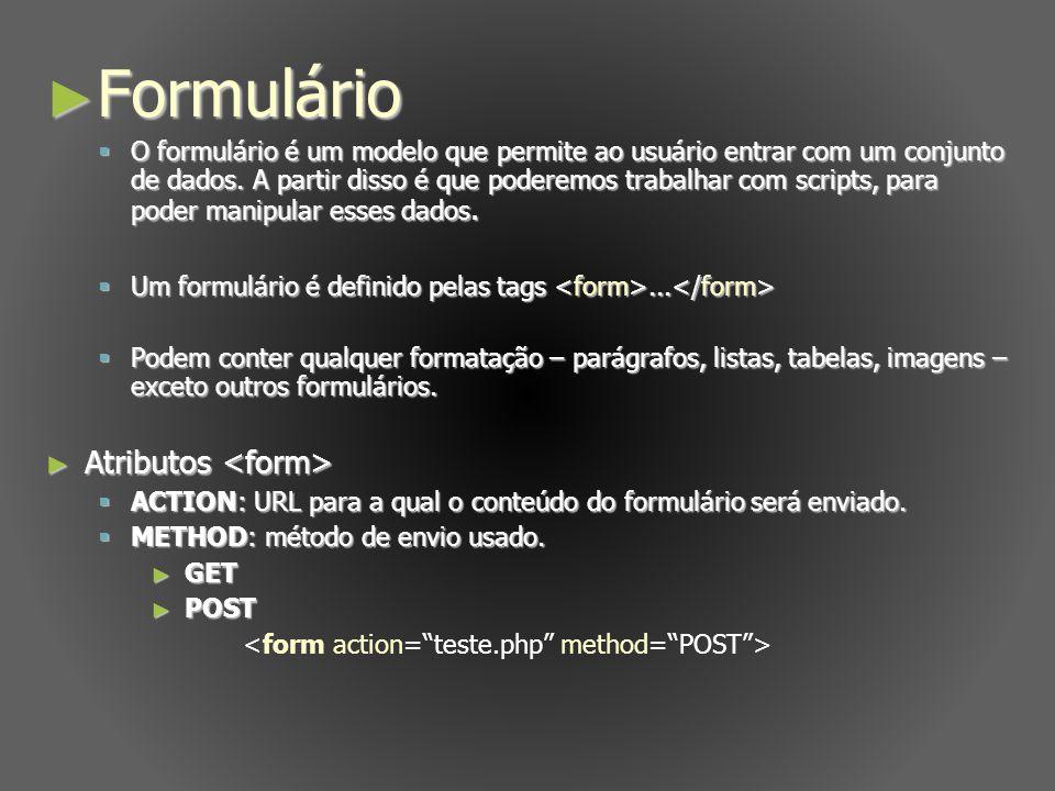Formulário Atributos <form>