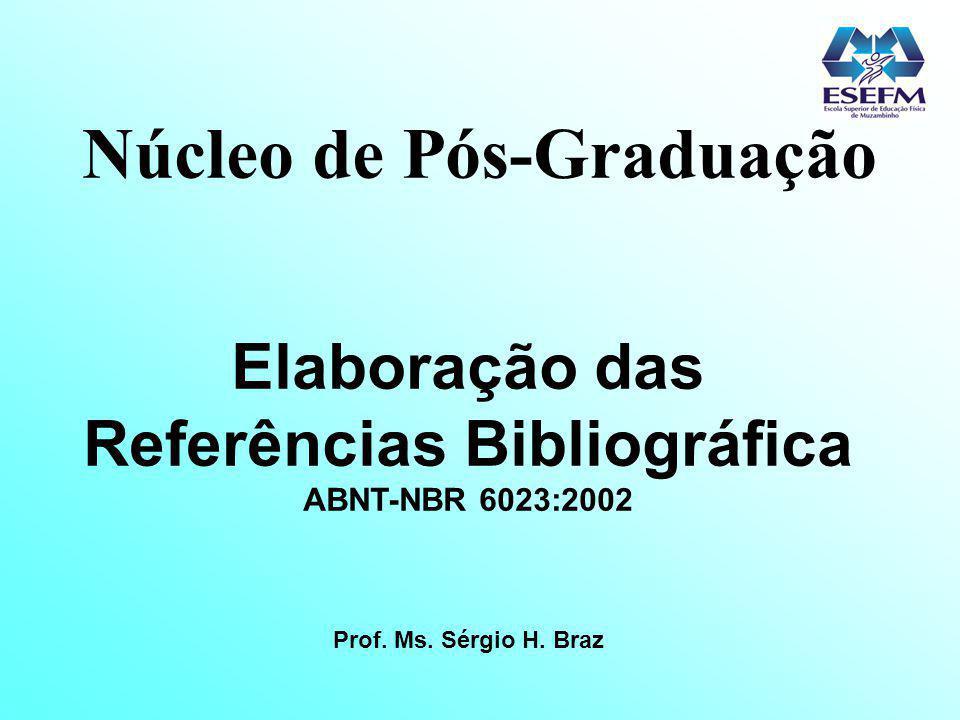 Núcleo de Pós-Graduação Referências Bibliográfica