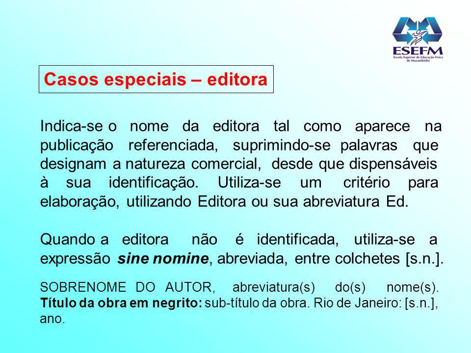Casos especiais – editora