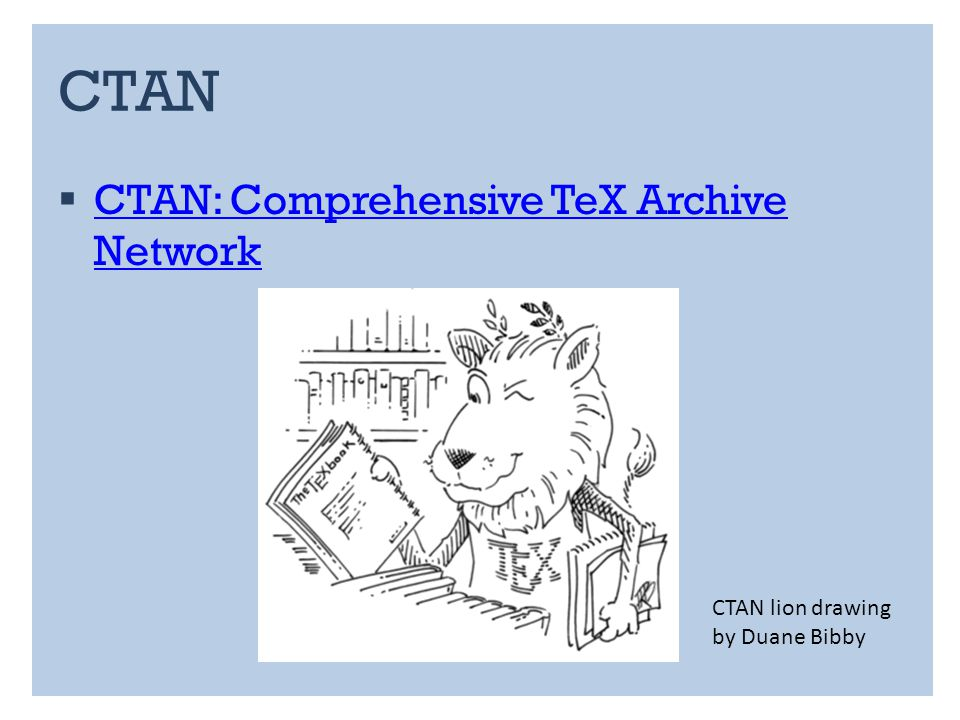 CTAN CTAN: Comprehensive TeX Archive Network