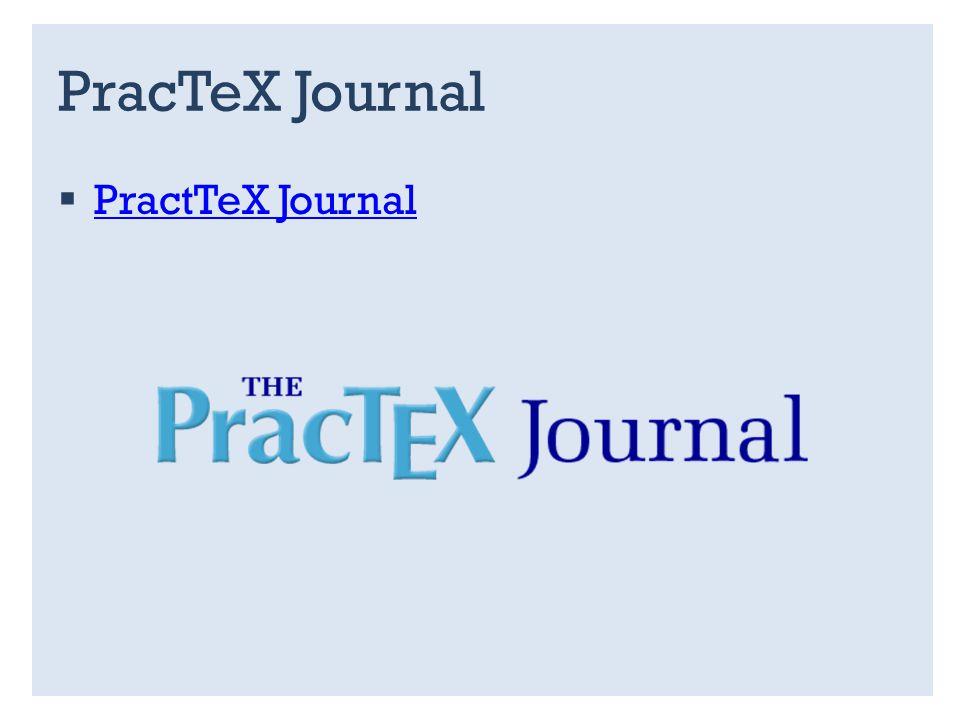 PracTeX Journal PractTeX Journal