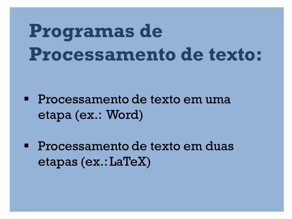 Programas de Processamento de texto:
