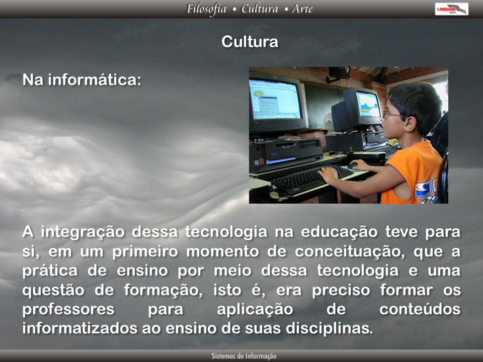 Cultura Na informática: