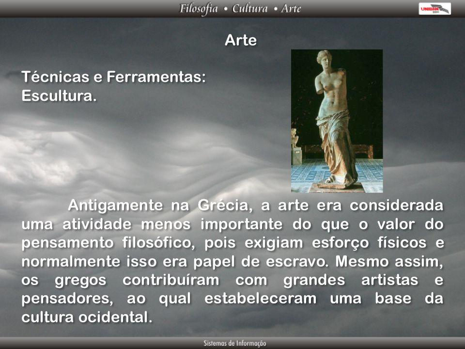 Arte Técnicas e Ferramentas: Escultura.