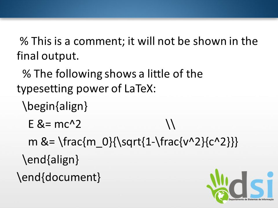 % This is a comment; it will not be shown in the final output