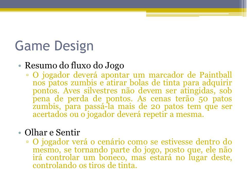 Game Design Resumo do fluxo do Jogo Olhar e Sentir