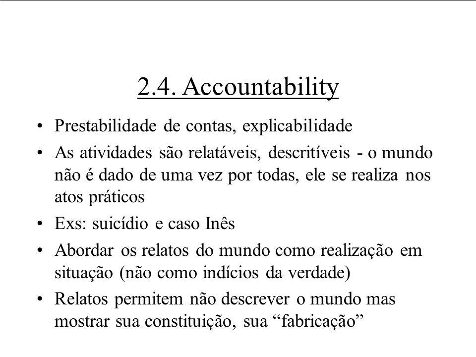 2.4. Accountability Prestabilidade de contas, explicabilidade
