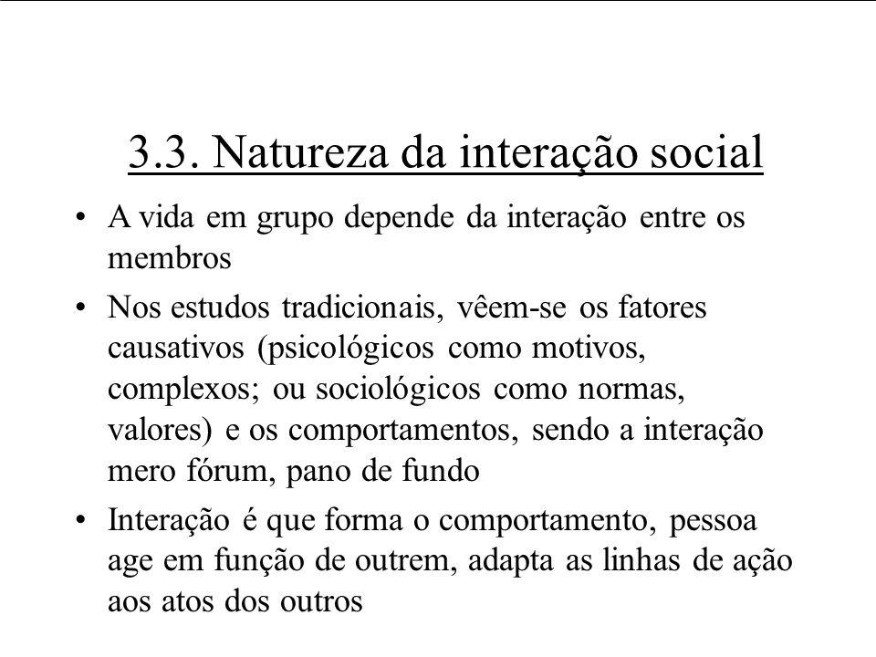 3.3. Natureza da interação social