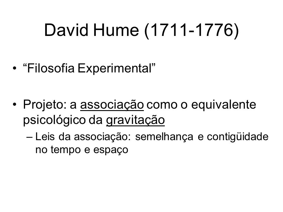 David Hume (1711-1776) Filosofia Experimental