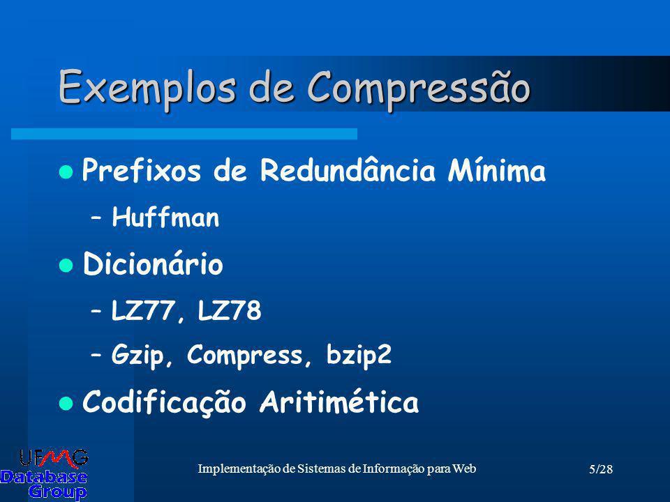 Exemplos de Compressão
