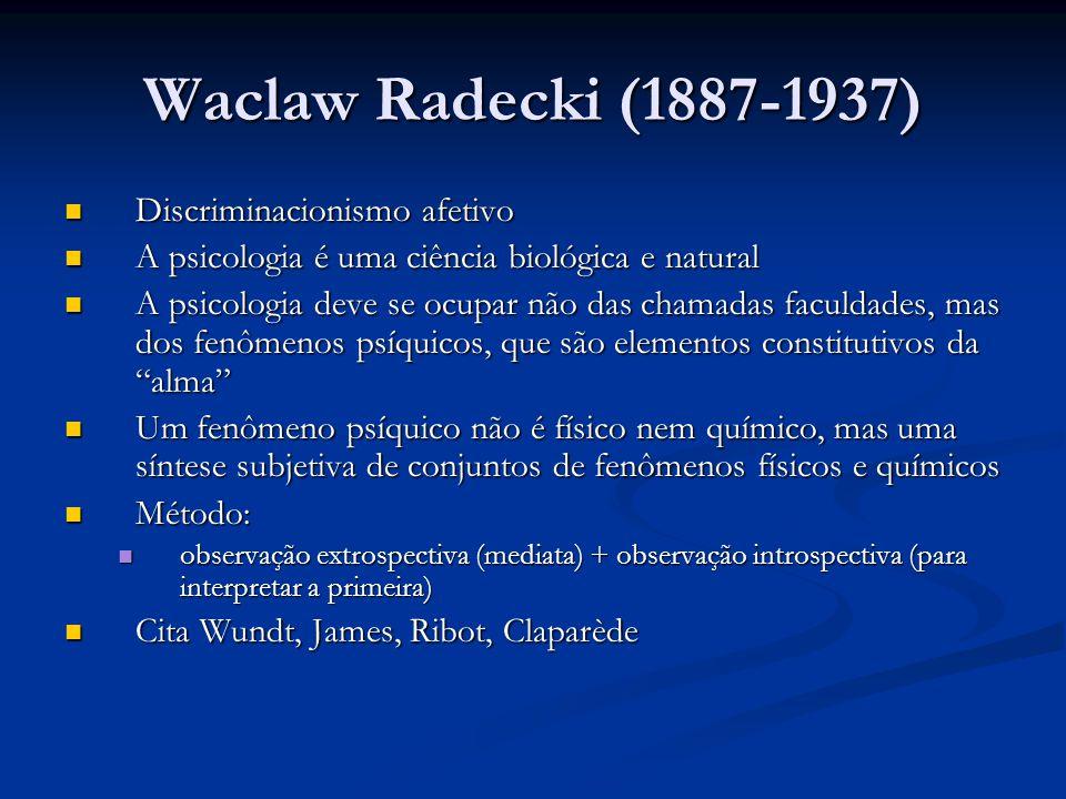Waclaw Radecki (1887-1937) Discriminacionismo afetivo