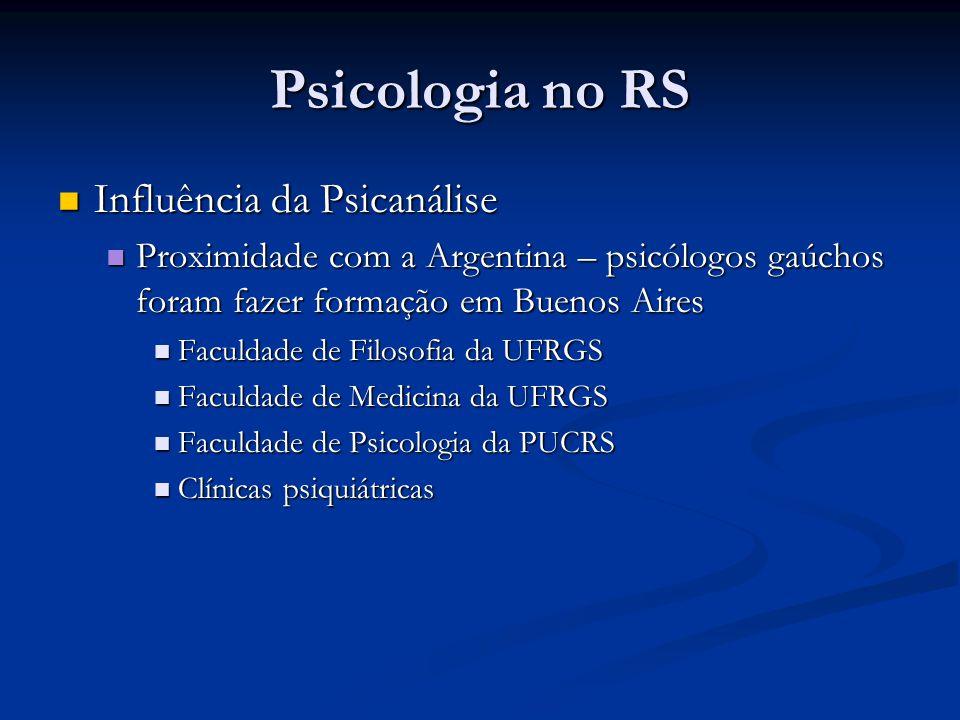 Psicologia no RS Influência da Psicanálise