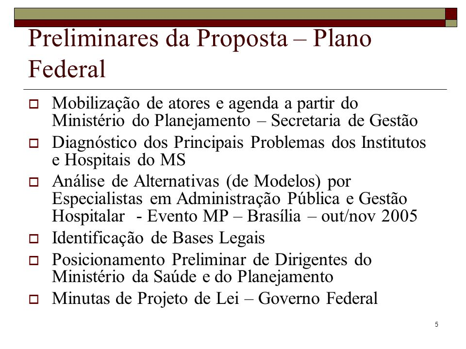 Preliminares da Proposta – Plano Federal