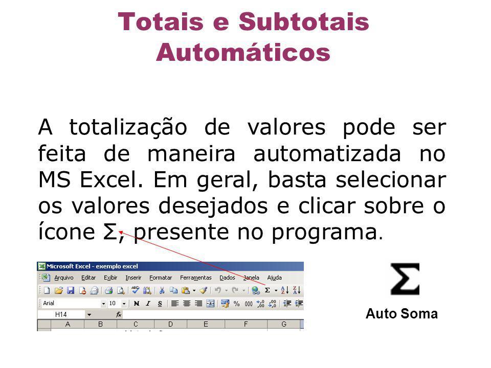 Totais e Subtotais Automáticos