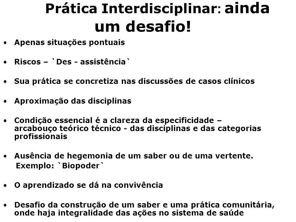 Prática Interdisciplinar: ainda um desafio!
