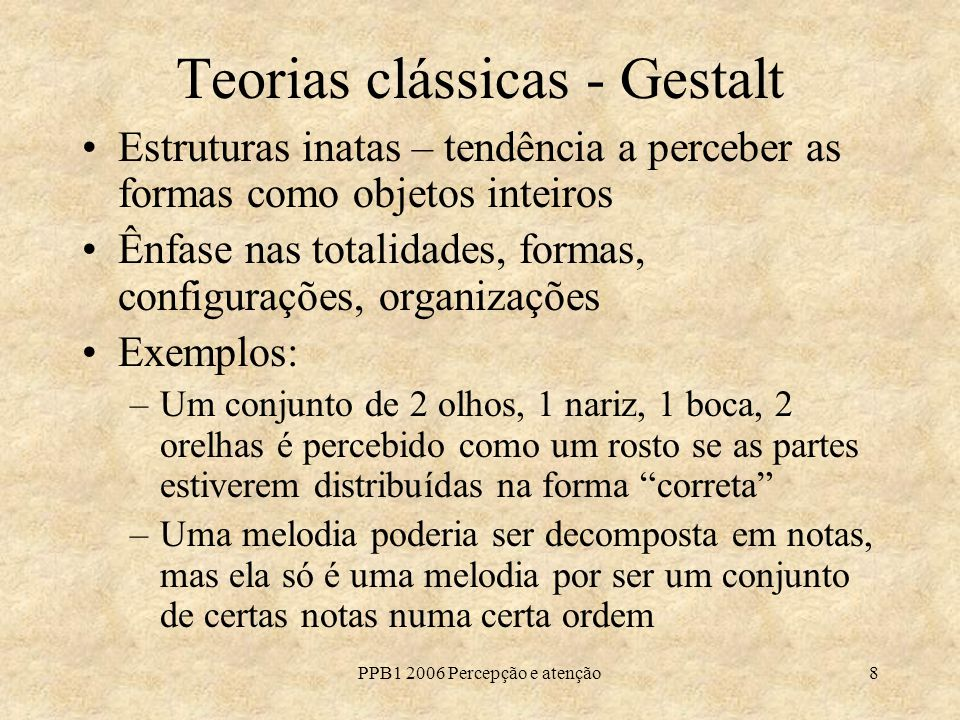 Teorias clássicas - Gestalt