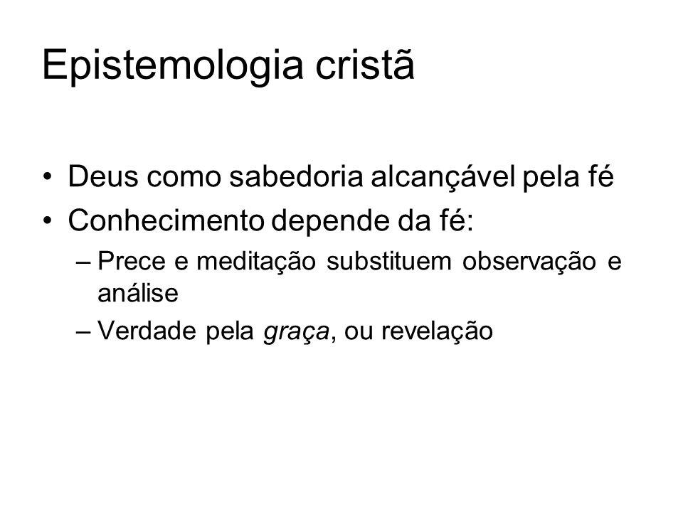 Epistemologia cristã Deus como sabedoria alcançável pela fé