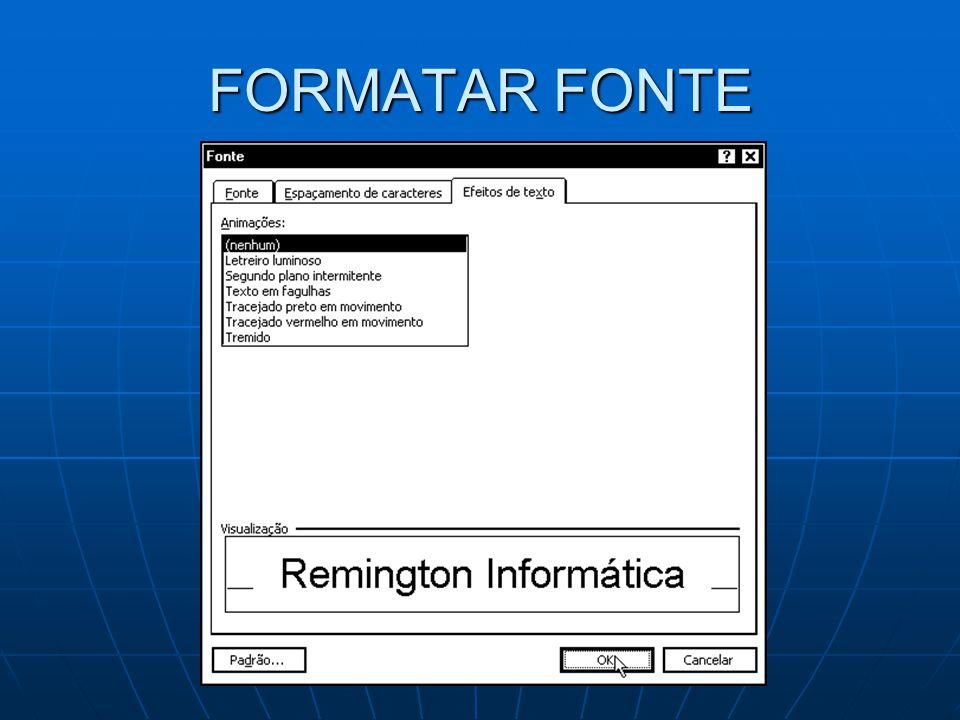FORMATAR FONTE
