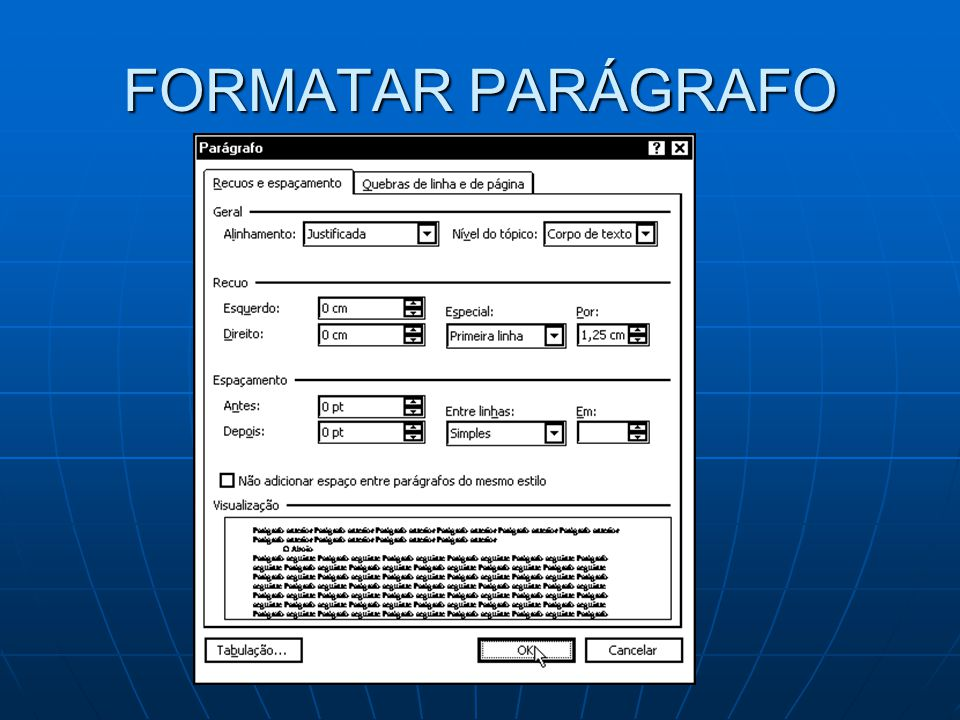 FORMATAR PARÁGRAFO