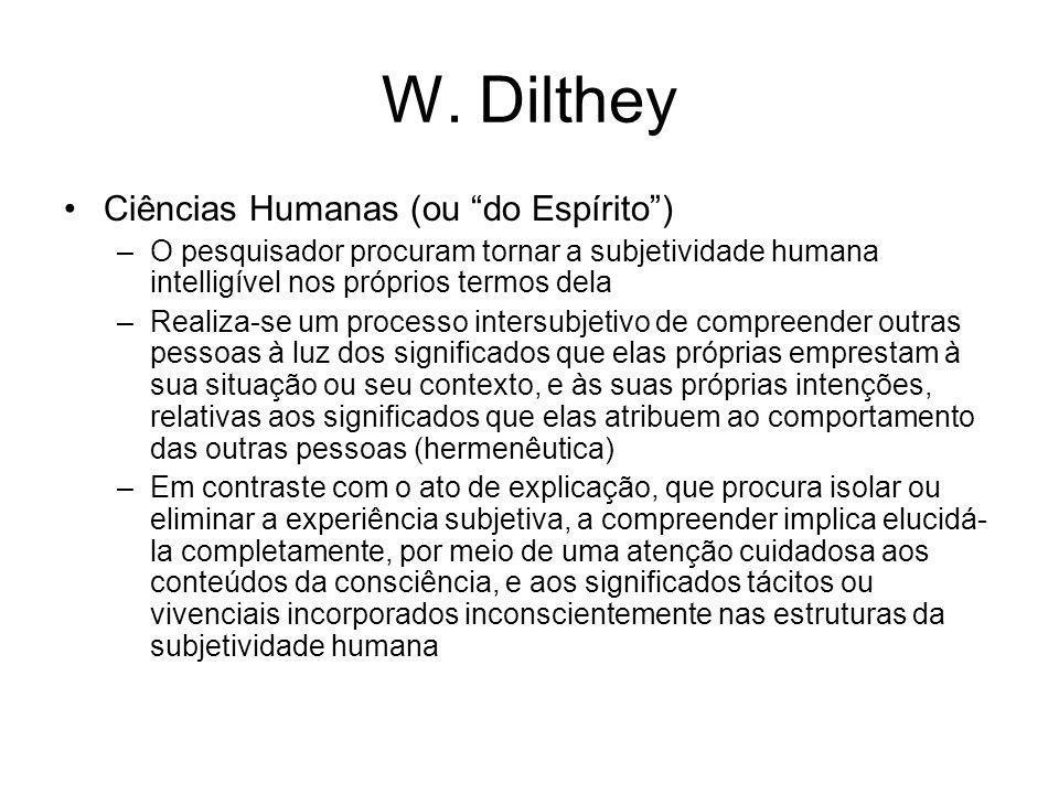 W. Dilthey Ciências Humanas (ou do Espírito )