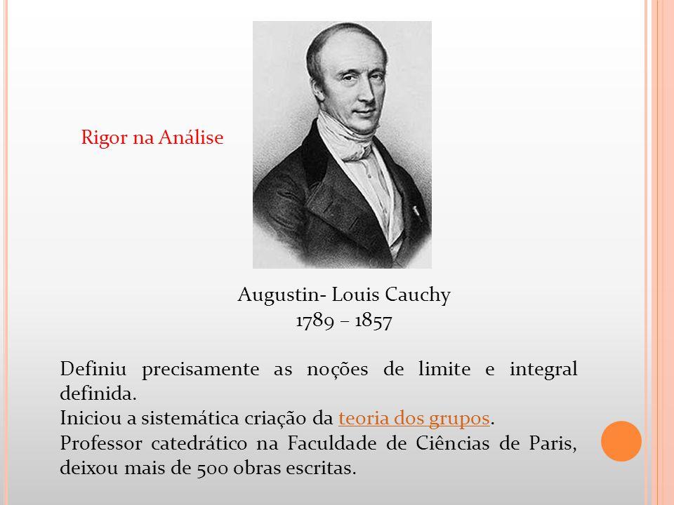 Augustin- Louis Cauchy
