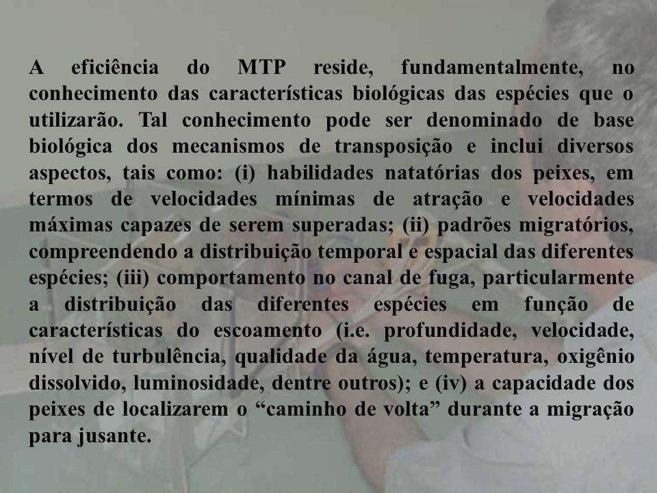 A eficiência do MTP reside, fundamentalmente, no conhecimento das características biológicas das espécies que o utilizarão.