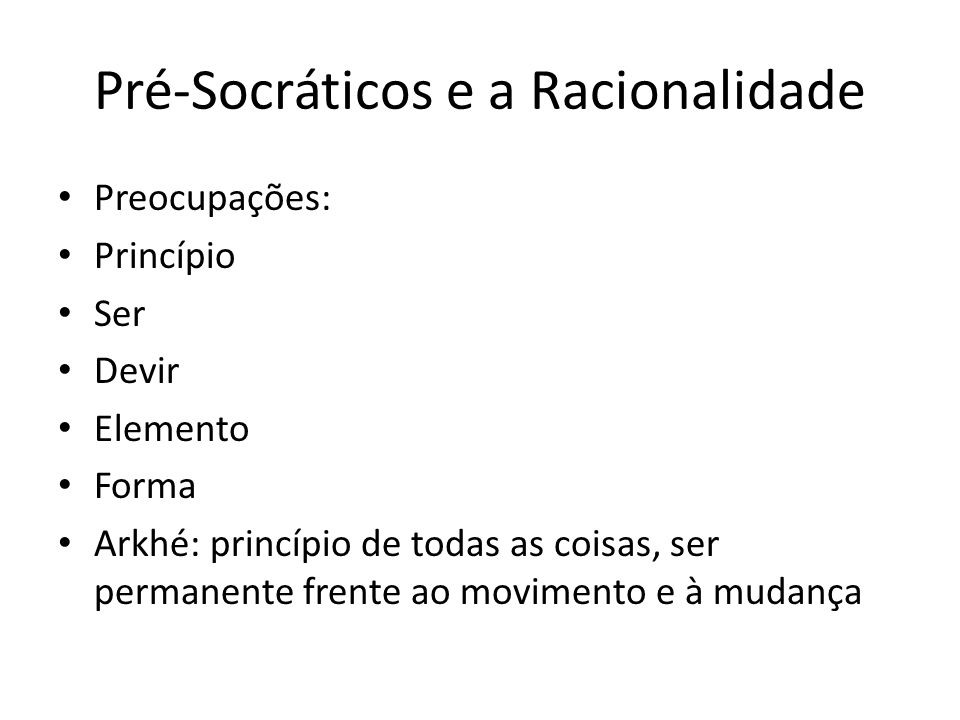 Pré-Socráticos e a Racionalidade