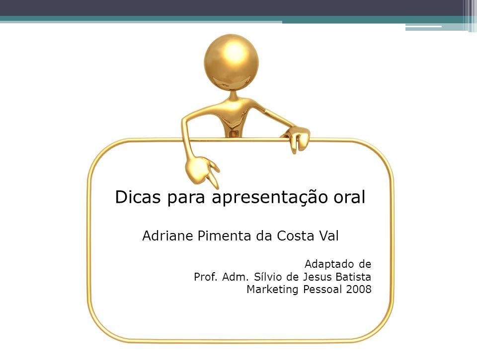 Dicas para apresentação oral