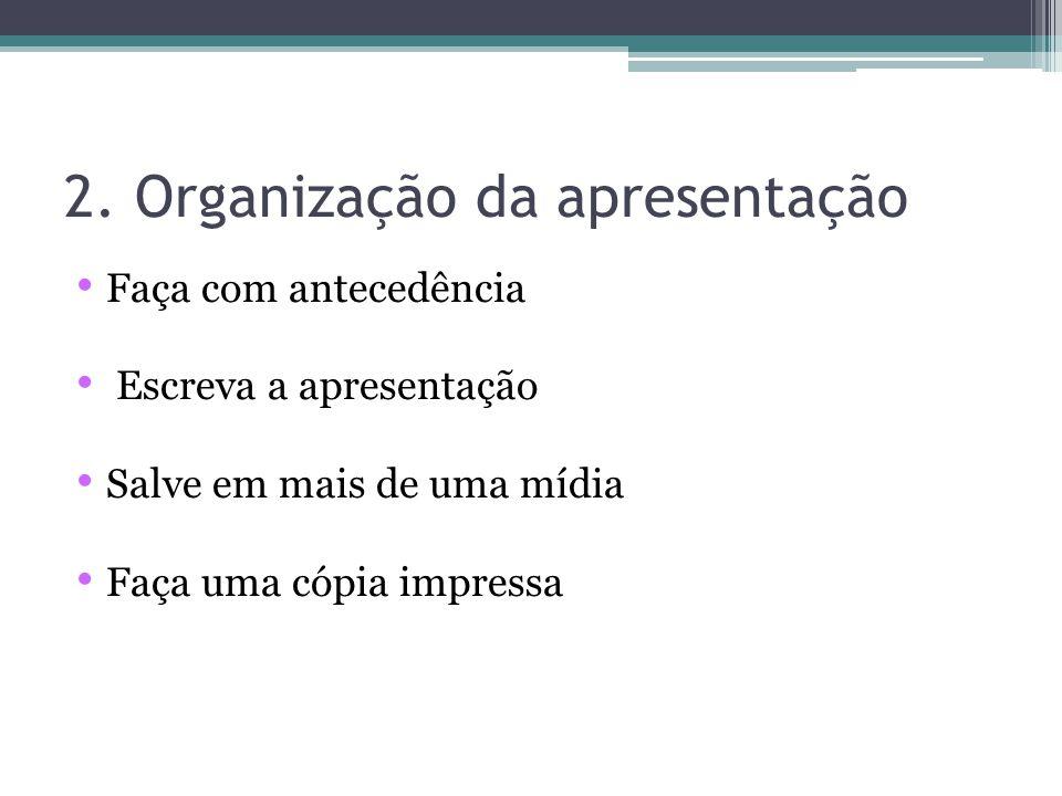2. Organização da apresentação