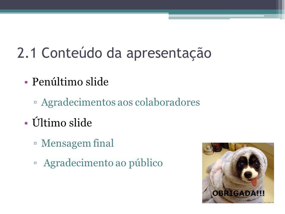 2.1 Conteúdo da apresentação