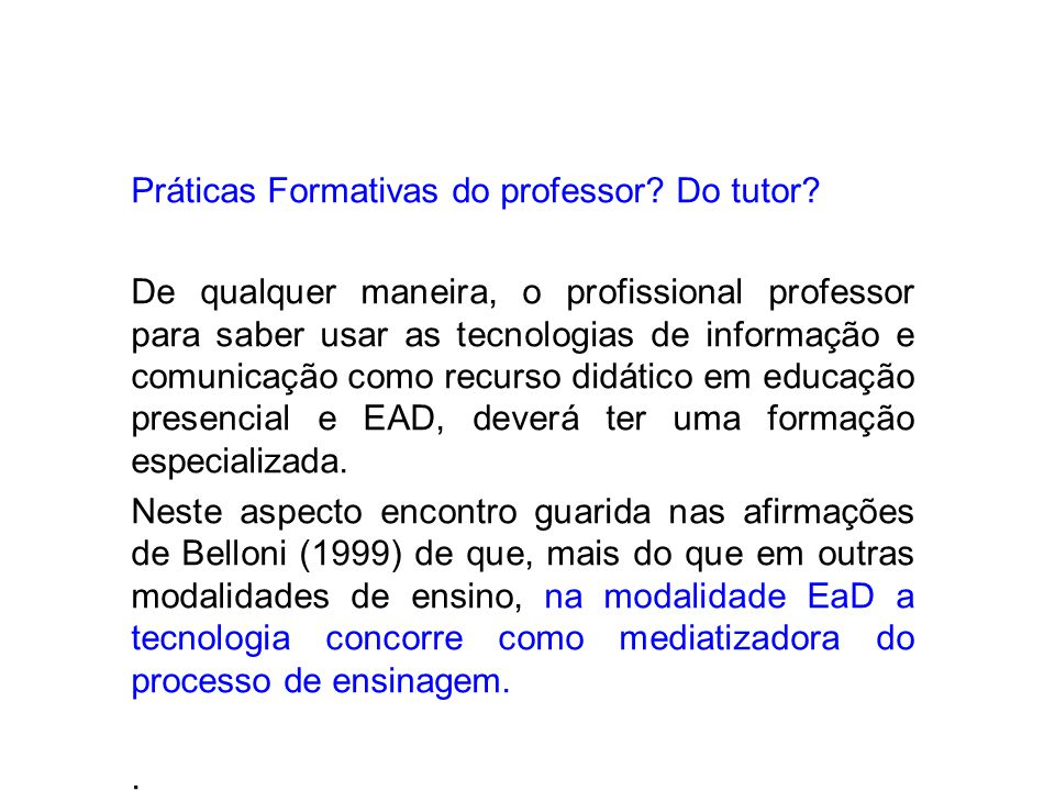 Práticas Formativas do professor Do tutor