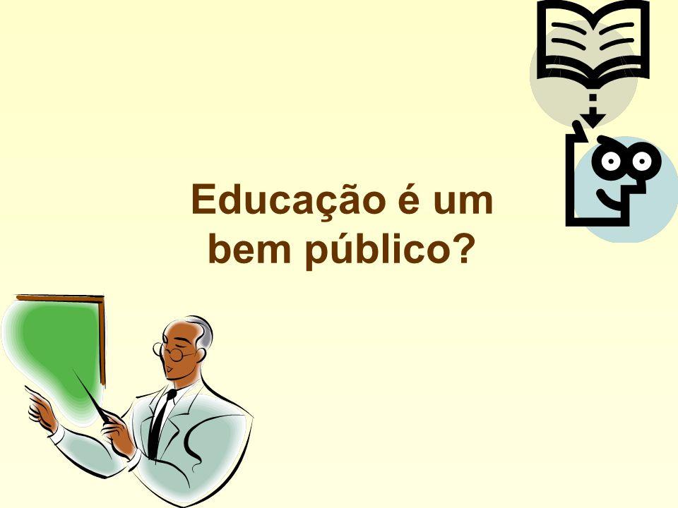 Educação é um bem público