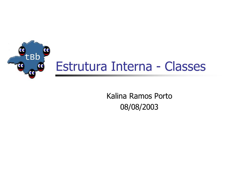 Estrutura Interna - Classes